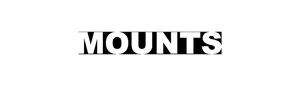 MOUNTS